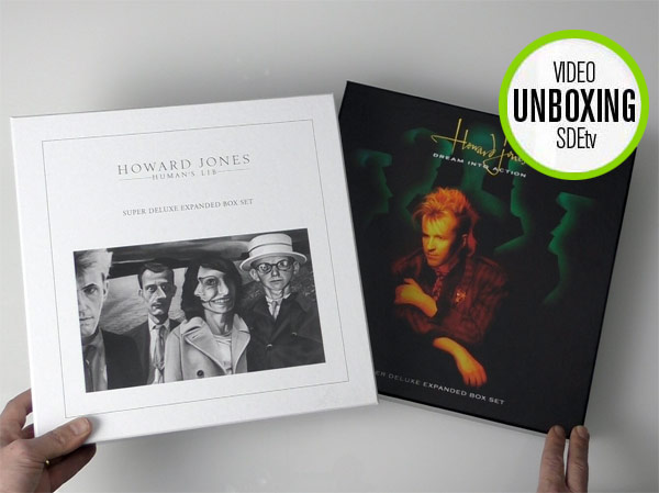 SDEtv / Howard Jones: Human's Lib and Dream Into Action unboxed