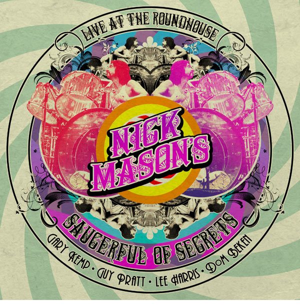 Nick Mason's A Saucerful of Secrets / Live at the Roundhouse