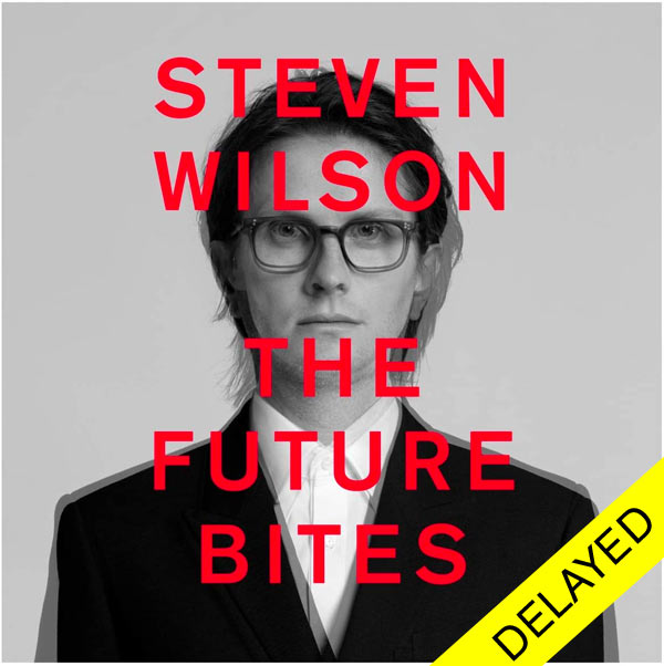 Steven Wilson / The Future Bites delayed