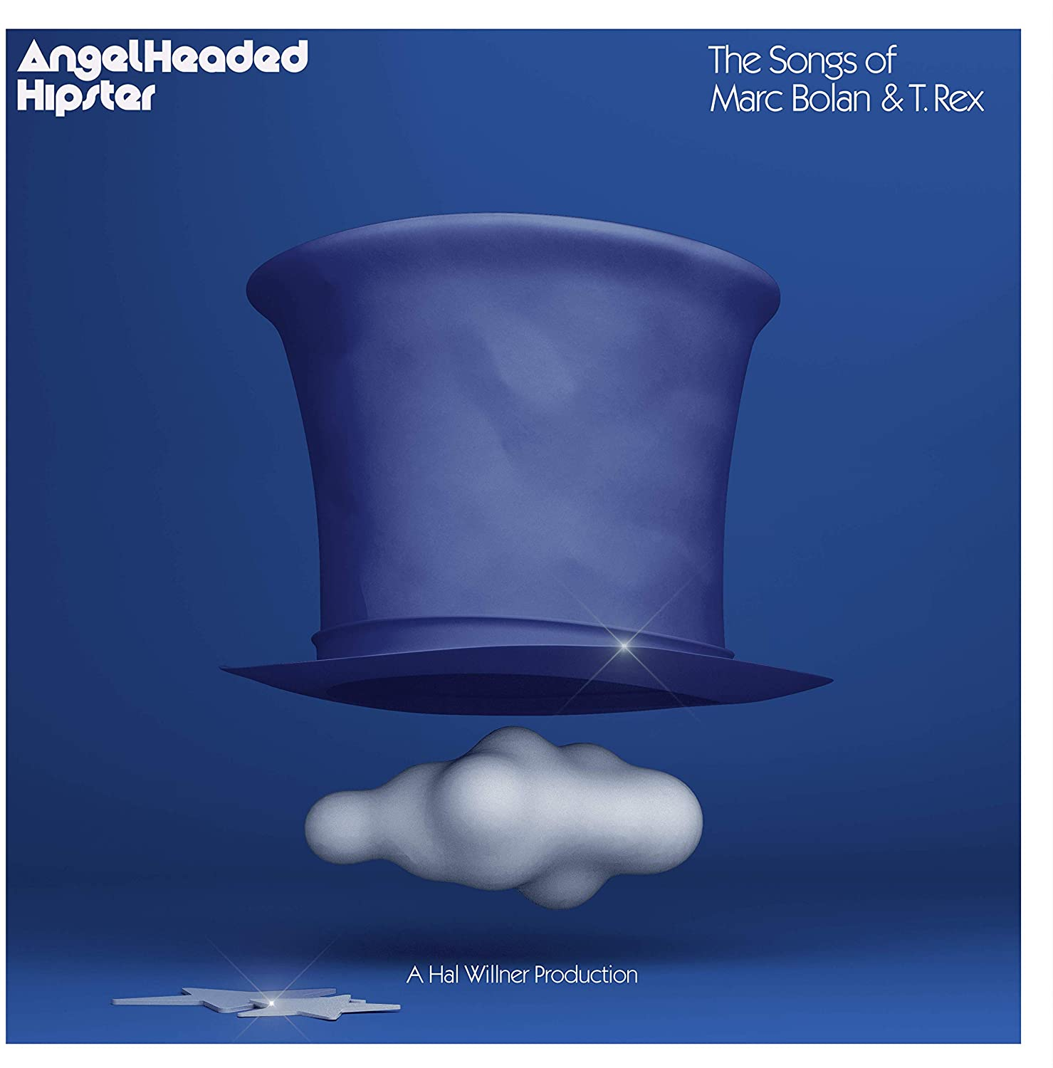 Angelheaded Hipster: The Songs of Marc Bolan and T. Rex