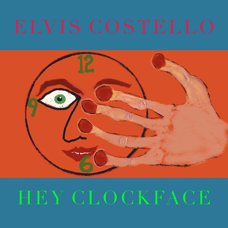 Elvis Costello / Hey Clockface