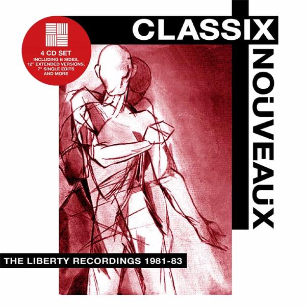 Classix Nouveaux / The Liberty Recordings 1981-1983