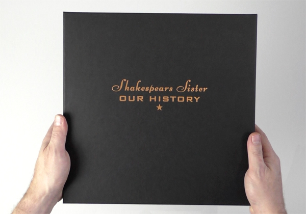 Shakespears Sister / Our History unboxed
