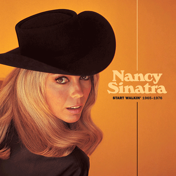 Nancy Sinatra/ Start Walkin' 1965-1976