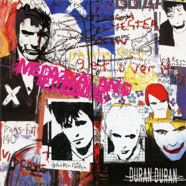 Duran Duran / Medazzaland available in the UK for the first time