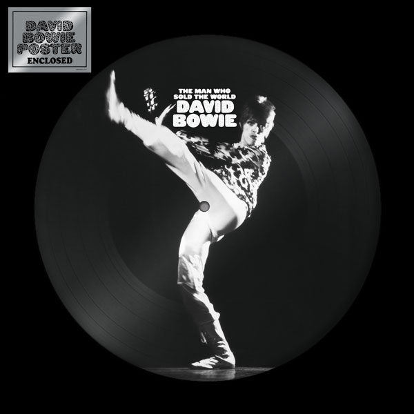 David Bowie / The Man Who Sold The World vinyl picture disc with 1972 cover art