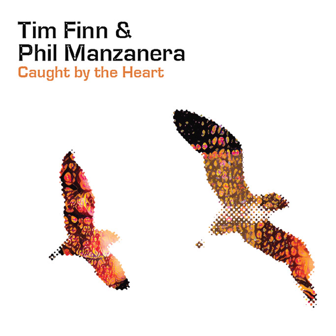 Tim Finn and Phil Manzanera / Caught by the Heart