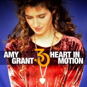 Amy Grant / Heart in Motion 2CD deluxe