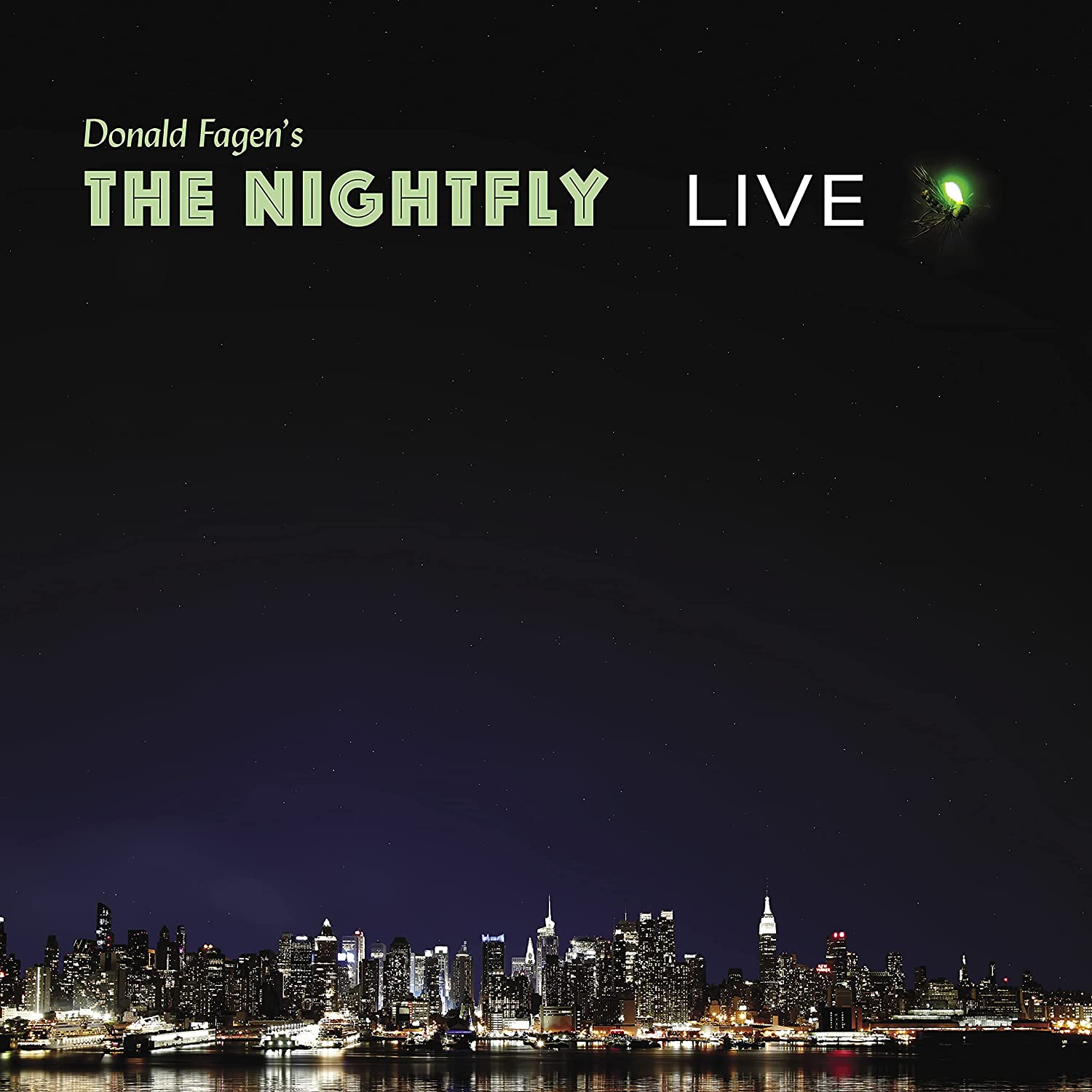 Donald Fagen / The Nightfly Live