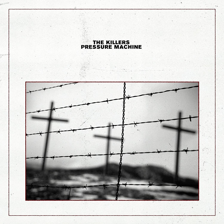 The Killers / New album: Pressure Machine