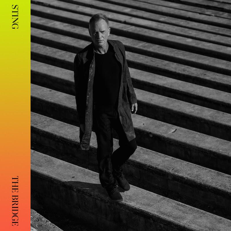 Sting / new album The Bridge